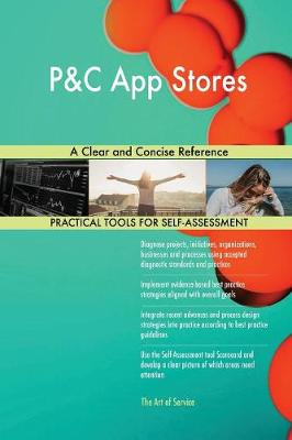 P&c App Stores a Clear and Concise Reference (Paperback)