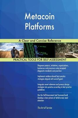 Metacoin Platforms a Clear and Concise Reference (Paperback)