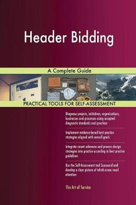 Header Bidding a Complete Guide (Paperback)