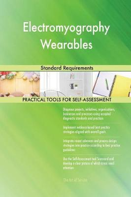 Electromyography Wearables Standard Requirements (Paperback)