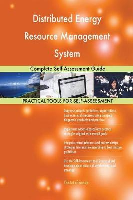 Distributed Energy Resource Management System Complete Self-Assessment Guide (Paperback)