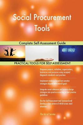Social Procurement Tools Complete Self-Assessment Guide (Paperback)