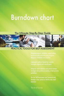 Burndown Chart the Ultimate Step-By-Step Guide (Paperback)