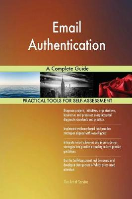 Email Authentication a Complete Guide (Paperback)