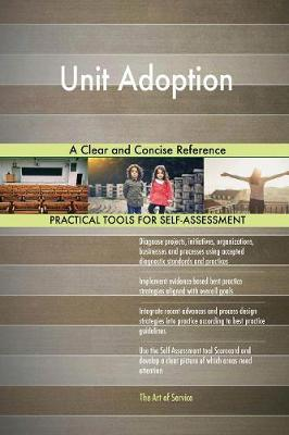 Unit Adoption a Clear and Concise Reference (Paperback)
