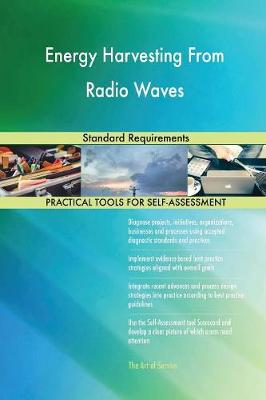 Energy Harvesting from Radio Waves Standard Requirements (Paperback)