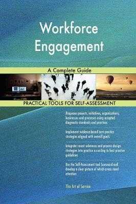 Workforce Engagement a Complete Guide (Paperback)