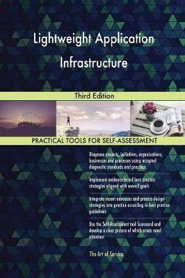 Lightweight Application Infrastructure Third Edition (Paperback)