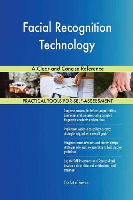 Facial Recognition Technology a Clear and Concise Reference (Paperback)