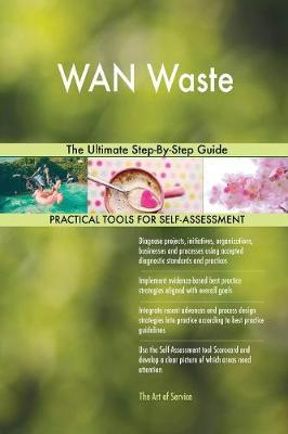 WAN Waste the Ultimate Step-By-Step Guide (Paperback)
