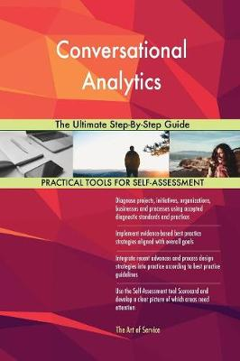 Conversational Analytics the Ultimate Step-By-Step Guide (Paperback)