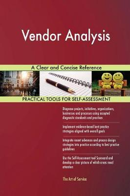 Vendor Analysis a Clear and Concise Reference (Paperback)