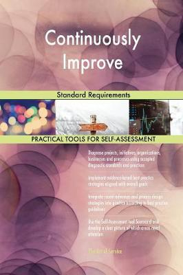 Continuously Improve Standard Requirements (Paperback)