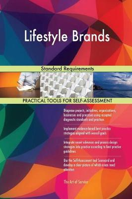 Lifestyle Brands Standard Requirements (Paperback)