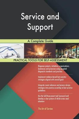 Service and Support a Complete Guide (Paperback)