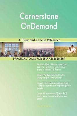 Cornerstone Ondemand a Clear and Concise Reference (Paperback)