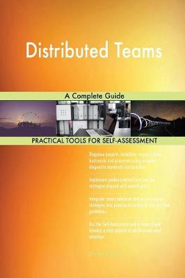 Distributed Teams a Complete Guide (Paperback)