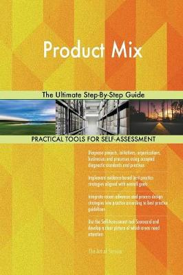 Product Mix the Ultimate Step-By-Step Guide (Paperback)