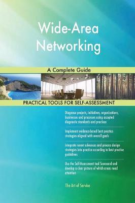 Wide-Area Networking a Complete Guide (Paperback)