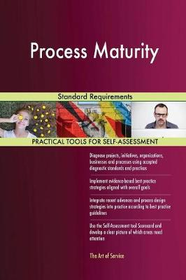 Process Maturity Standard Requirements (Paperback)