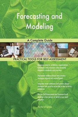 Forecasting and Modeling a Complete Guide (Paperback)