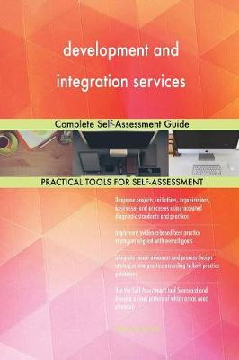 Development and Integration Services Complete Self-Assessment Guide (Paperback)