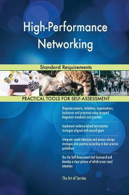High-Performance Networking Standard Requirements (Paperback)