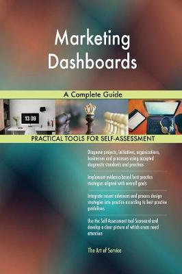 Marketing Dashboards a Complete Guide (Paperback)
