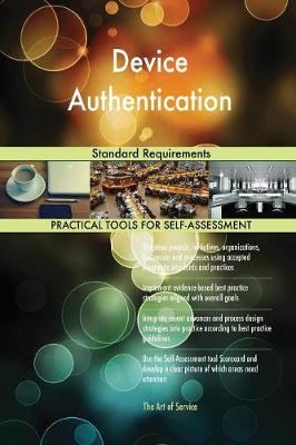 Device Authentication Standard Requirements (Paperback)
