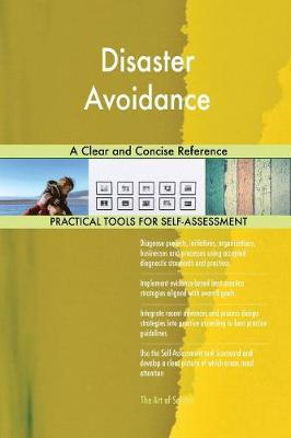 Disaster Avoidance a Clear and Concise Reference (Paperback)