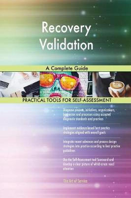 Recovery Validation a Complete Guide (Paperback)