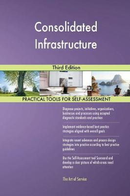 Consolidated Infrastructure Third Edition (Paperback)
