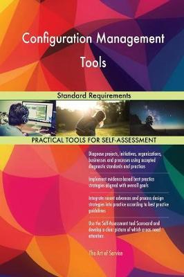 Configuration Management Tools Standard Requirements (Paperback)