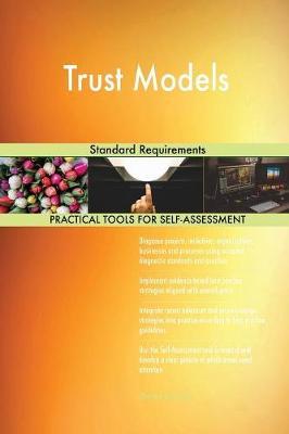 Trust Models Standard Requirements (Paperback)