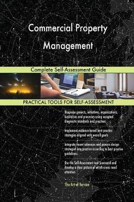 Commercial Property Management Complete Self-Assessment Guide (Paperback)