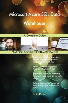 Microsoft Azure SQL Data Warehouse a Complete Guide (Paperback)