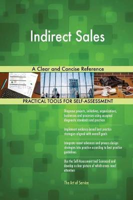 Indirect Sales a Clear and Concise Reference (Paperback)