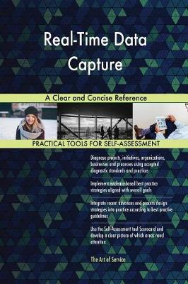 Real-Time Data Capture a Clear and Concise Reference (Paperback)