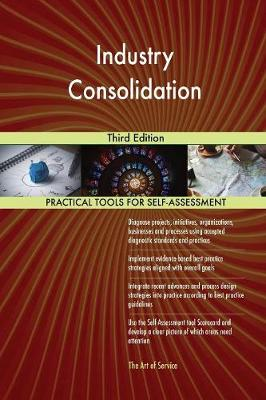 Industry Consolidation Third Edition (Paperback)