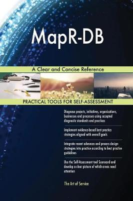 Mapr-DB a Clear and Concise Reference (Paperback)