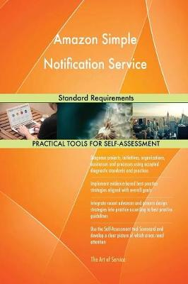 Amazon Simple Notification Service Standard Requirements (Paperback)