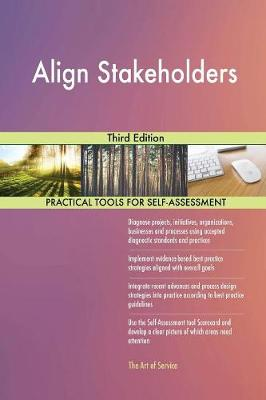 Align Stakeholders Third Edition (Paperback)