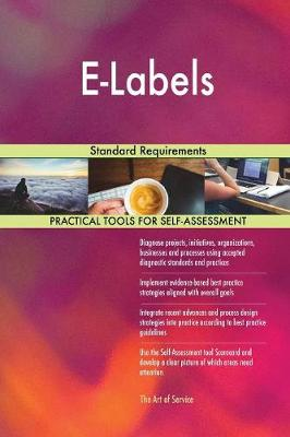 E-Labels Standard Requirements (Paperback)