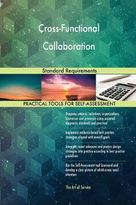 Cross-Functional Collaboration Standard Requirements (Paperback)
