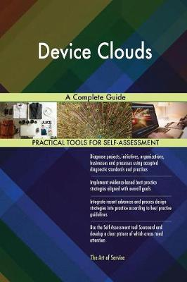 Device Clouds a Complete Guide (Paperback)