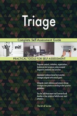 Triage Complete Self-Assessment Guide (Paperback)