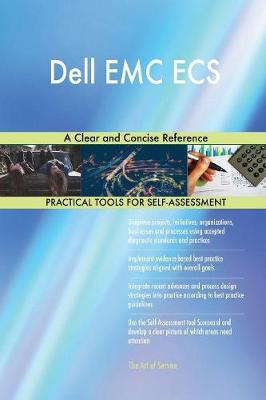 Dell EMC Ecs a Clear and Concise Reference (Paperback)