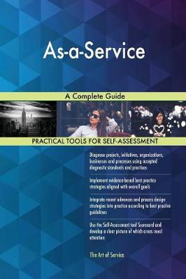 As-A-Service a Complete Guide (Paperback)