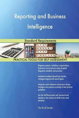 Reporting and Business Intelligence Standard Requirements (Paperback)
