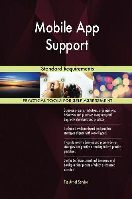 Mobile App Support Standard Requirements (Paperback)
